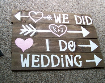 4 rustic wedding signs w/stakes / i do we did sign / ceremony sign /  reception sign / wedding Signage/ wedding decoration / mr and mrs sign