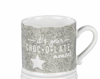 It's your choc-o-late moment mug