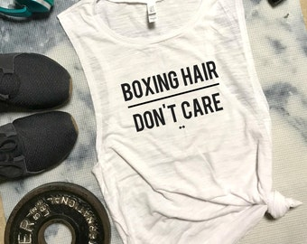 Boxing Hair Dont Care Funny Workout Tank, Gym Tank, Womens Workout Tank, Motivation Tank, Boxing Tank, Funny Boxing Tank, Kickboxing Tank