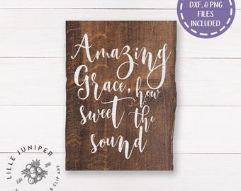 Amazing Grace svg, Christian svg, Farmhouse Decor, DIY Sign, Cottage Style svg, Cutting File, For Cricut, For Silhouette, Commercial Use