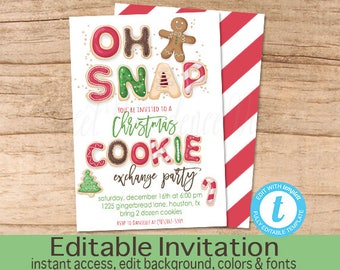 Christmas Cookie Exchange Party Invitation, Editable Christmas Party, Cookie swap, Oh snap, gingerbread, Christmas Invite, Instant Download