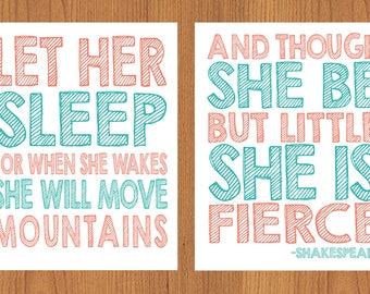 Let Her Sleep For When She Wakes And Though She Be But Little She is Fierce Nursery Wall Art Coral Teal  Set of Two 8x10 Prints (38_1,2)