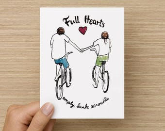 Full Hearts Empty Bank Accounts Recycled Valentine's Day or Anniversary Folded Greeting Card