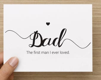 Wedding Dad Card - Father of the Bride, First Man I Ever Loved
