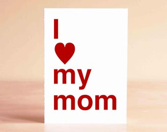 Mothers Day Card - Mother Gift from Daughter - Mothers Day Gift - I love my mom