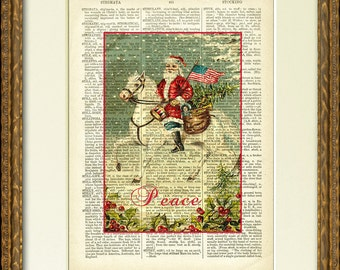 PATRIOTIC   PEACE   SANTA Dictionary Page Print - 1800's dictionary page with a vintage Santa Claus on horseback - fun Christmas wall decor