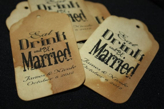 Eat Drink and be Married MEDIUM Personalized Wedding Favor Tag  choose your amount