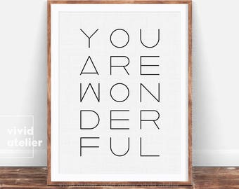 Typography Poster, Quote Print, Inspirational Quote, Modern Minimalist, Printable Quote, Typography Print, Positive Quote, You Are Wonderful