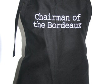 Chairman of the Bordeaux (Adult Apron in Various Colors)
