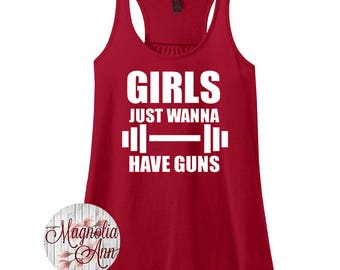 Girls Just Wanna Have Guns, Gym, Workout, Fitness, Women's Racerback Tank Top in 9 Colors in Sizes Small-4X, Plus Size
