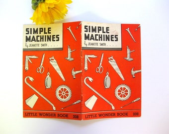 Vintage Little Wonder Book, Simple Machines, Number 208, 1950