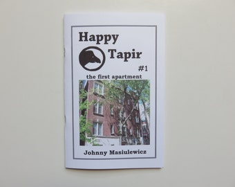 """Happy Tapir #1 """"The First Apartment"""""""