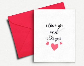 I love you card, I love you and I like you, Cute Anniversary Card, Card for Boyfriend, Girlfriend, Card for Her, Card for Him, Husband