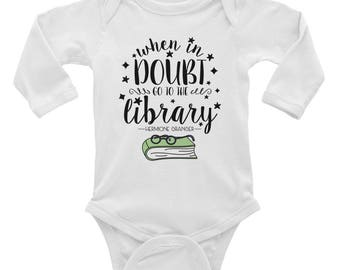 When In Doubt, Go To The Library Hermione Long Sleeve Baby Onesie/Bodysuit | Baby Shower Gifts | Literary Baby Gifts | Book Lover Gifts