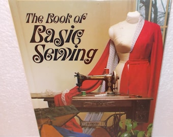 The Book of Basic Sewing by Rhonda Popka (c) 1988