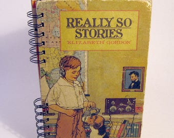1924 REALLY SO STORIES Handmade Journal Vintage Upcycled Book