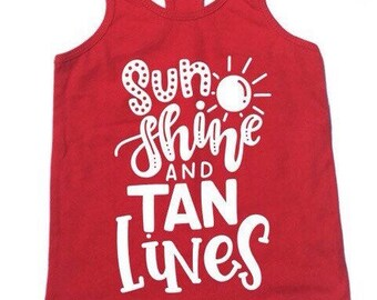 sunshine and tan lines tank, fitted tank for girls, summer tank for girls, funny tee for girls