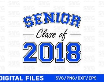 Senior Class of 2018 SVG | Graduation 2018 svg | Graduate SVG | Cut Files | Files for Silhouette | Files for Silhouette