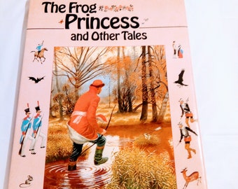 The Frog Princess and Other Tales illustrated by Nikolai Ustinov - Fairy Tales 1988