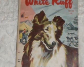 White Ruff by Glenn Balch Vintage Softcover Scholastic Book TX154