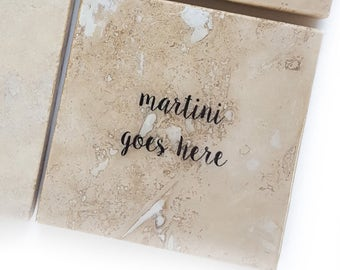 Martini Goes Here Stone Coaster (Boozy Drink Gift) Stocking Stuffer