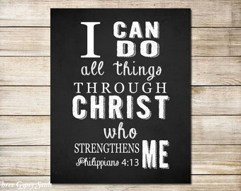 PRINTABLE ART Bible Verse Wall Art Scripture Wall Art I Can Do All Things Through Christ Who Strengthens Me. Philippians 4:13 Christian Art