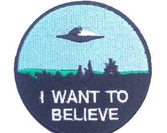 I Want To Believe Patch Embroidered Iron / Sew on Badge X-Files Poster Souvenir Alien Extra Terrestrial Applique Flying Saucer Space Ship
