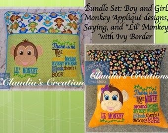 """Monkey Bundle: Boy and Girl Monkey Appliqué designs, There is no time to monkey around saying, Ivy Border with """"Lil' Monkey"""""""