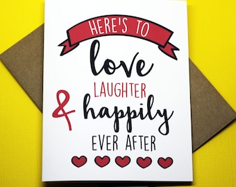 Here's To Love Laughter And Happily Ever After Engagement Bridal Shower Wedding Greeting Card