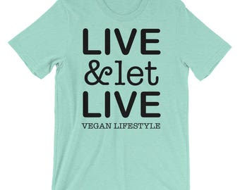 Live and Let Live Tee, Vegan awareness tee, animal awareness tee, proud vegan tshirt, cute vegan shirt