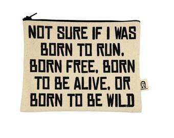 geboren, um den Beutel zu laufen