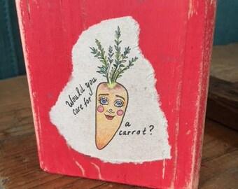 Whimsical Fine art blocks - Care for a carrot