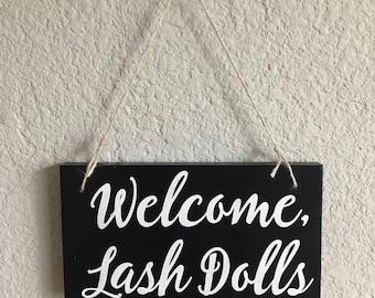Welcome Lash Dolls Sign | Salon Sign | Eye Lashes Sign | Vanity Sign | Bathroom Sign | Salon Decor | Office Decor | Lashes Wood Sign