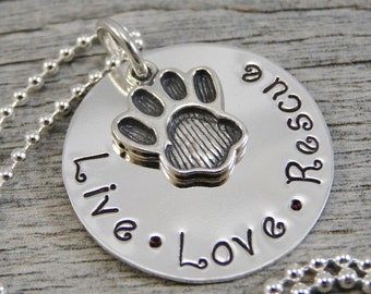 Hand Stamped Jewelry - Personalized Jewelry - Necklace For Pet Owner - Sterling Silver - Pet Jewelry - Live Love Rescue - Paw Print Charm
