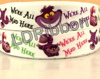 """7/8"""" We're All Mad Here Grosgrain Ribbon"""