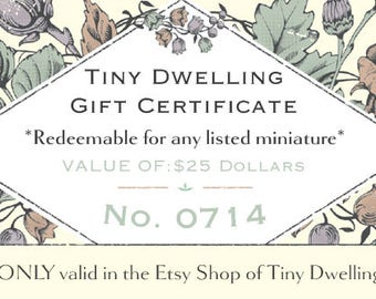 Tiny Dwelling GIFT CERTIFICATE