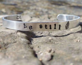 Recycled Aluminum Cuff - Be Still