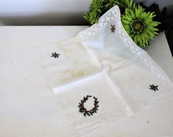 CLEARANCE: Vintage Christmas  Handkerchief / Embroidered Holly Berry And Pinecones / Holiday Hanky Hankercheif Handkercheif / Linens Vanity