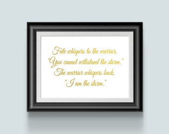 I am the Storm, Inspiration Sign With Quote, Fate Whispers, Gold Foil Bedroom Wall Art, Motivation gift Warrior Signs With Sayings For Coach