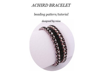 Achird Bracelet - Beading Pattern/Tutorial - PDF for personal use only
