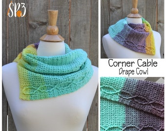Corner Cable Drape Cowl - Crochet PATTERN