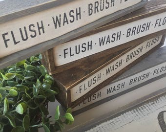 Flush, wash, brush, floss - wooden sign
