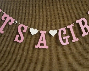 Its a Girl Banner for Baby Shower, Gender Reveal Party, Photo Prop Banner