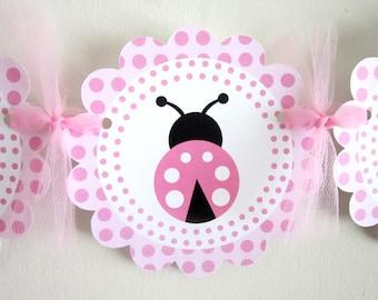 Pink Ladybug Banner - Ladybug Baby Shower Banner - Ladybug Birthday Banner - Ladybug Banner