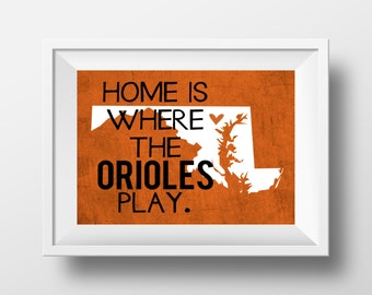 Baltimore orioles etsy home is where the orioles play baltimore orioles baseball design on 8x10 digital item print solutioingenieria Gallery