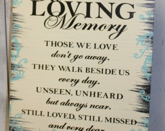 In Loving Memory/Those We Love/They Walk Beside Us/Memorial Sign/U Choose Colors/Great Shower Gift/Brown/Ivory/Light Aqua/Black/Wood Sign
