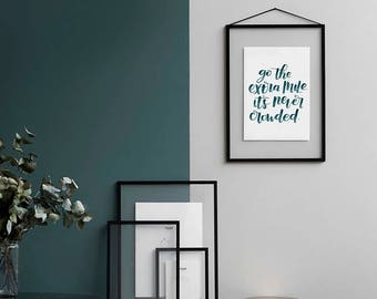 Go the Extra Mile - PRINT