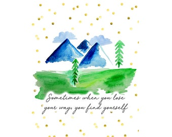 Watercolour Mountains Print | Quote Print | Art and Illustration | Scenic Watercolour Print | Wall print | Drawing and Painting