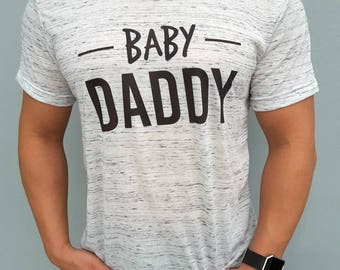 Baby Daddy Shirt, Fathers Day Shirt, Fathers Day Gift, Gift For Dad, Baby Shower Gift, New Dad Gift, Funny Dad Shirt, Dad Shirt, Mens Tee