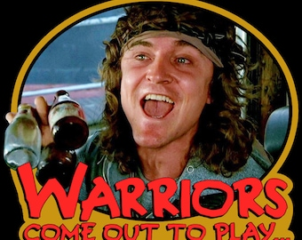 """70's Cult Classic The Warriors Luther """"Warriors Come Out To Play..."""" custom tee Any Size Any Color"""